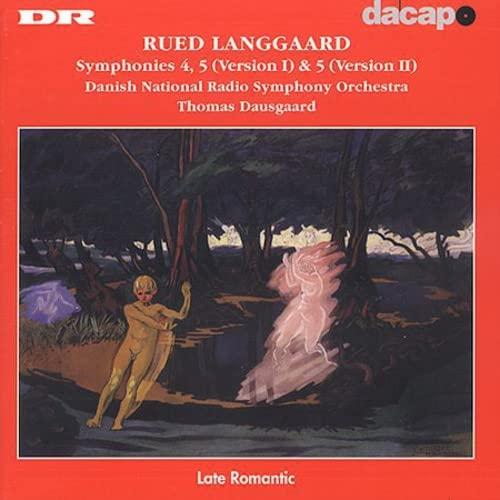 Dausgaard, Thomas - Langgaard-Symphonies Nos 4 & 5 (versions I & II) By Dausgaard, Thomas