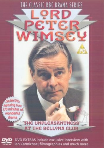 Lord Peter Wimsey: The Unpleasantness At The Bellona Club