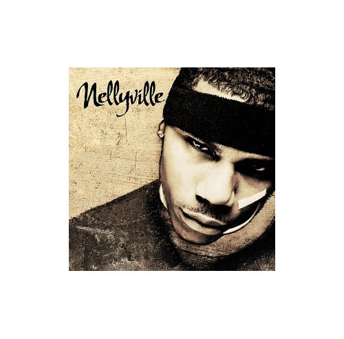 NELLY - NELLY-NELLYVILLE (EDITED) By NELLY
