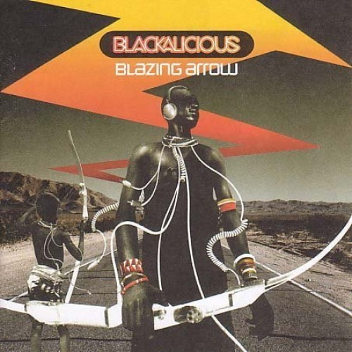 Blackalicious - Blazing Arrow By Blackalicious