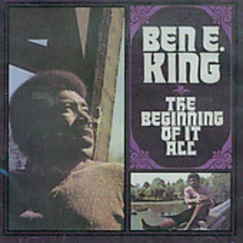 Ben E. King - The Beginning of It All