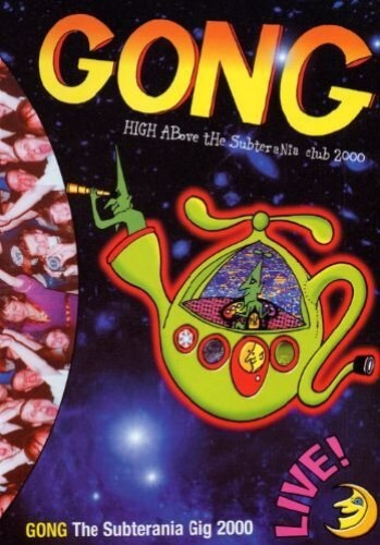 Gong - Gong -- High Above the Subterrania Club, 2000