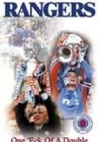 Rangers Fc - Rangers. One Eck Of A Double. 2001-2002 Season Review