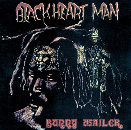 Blackheart Man By Bunny Wailer