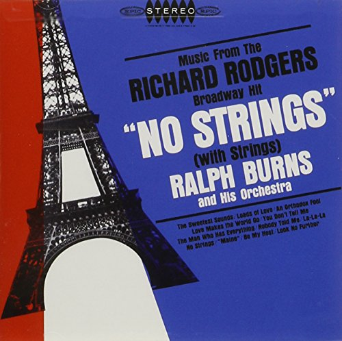 Ralph Burns and His Orchestra - No Strings (With Strings)