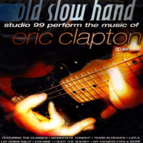 Studio 99 - The Music of Eric Clapton By Studio 99