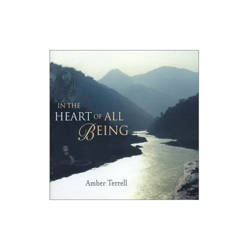 Terrell,Amber - In the Heart of All Being By Terrell,Amber