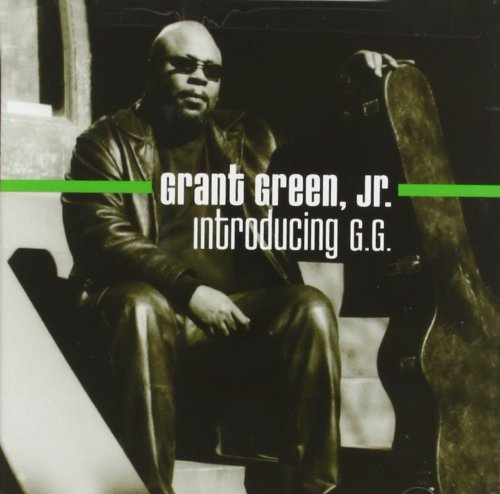 Grant Jnr Green - Introducing G.G By Grant Jnr Green