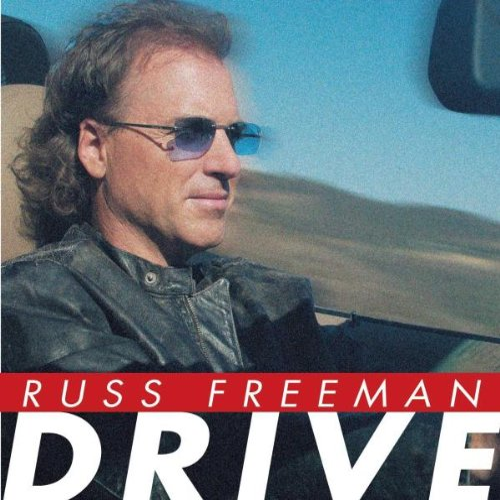 Russ Freeman - Drive By Russ Freeman