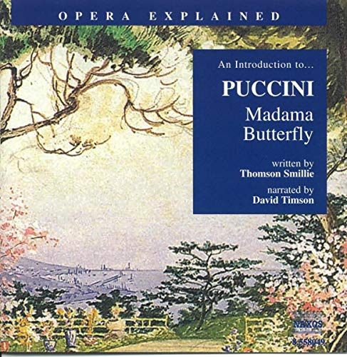 David Timson - Puccini: Introduction to Madama Butterfly (Introduction to Madama Butterfly) By David Timson