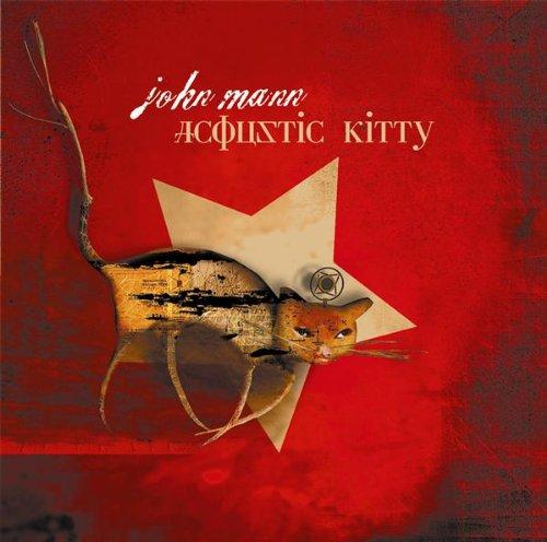 John Mann - Acoustic Kitty