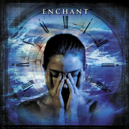 Enchant - Blink Of An Eye By Enchant