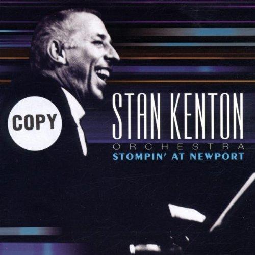 Stan Kenton Orchestra - Stompin' At Newport By Stan Kenton Orchestra