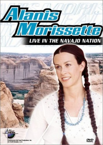Alanis Morissette - Alanis Morissette: Music In High Places - Live In The Navajo...