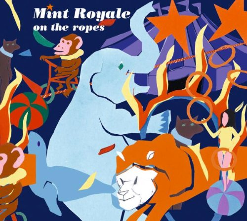 Mint Royale - On The Ropes By Mint Royale