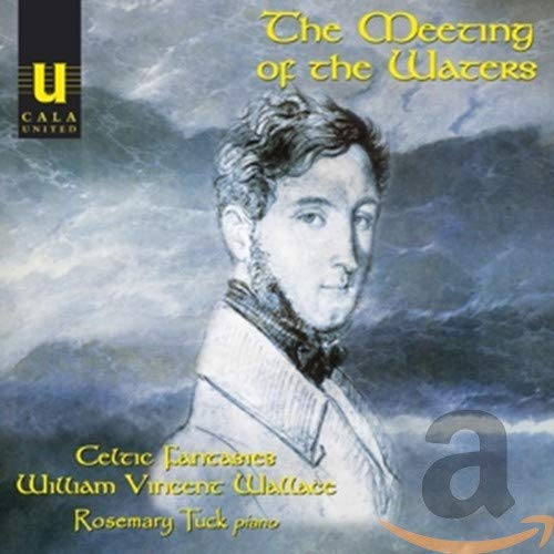 Wallace, William Vincent - The Meeting of the Waters: Celtic Fantasies for Piano