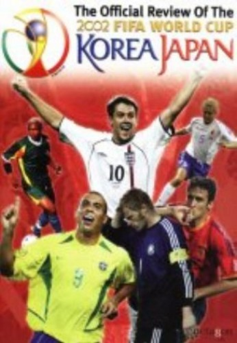The Official Review of the Fifa World Cup 2002: Korea / Japan