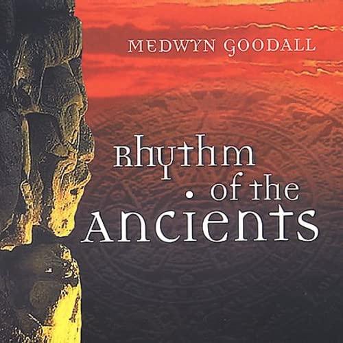 Medwyn Goodall - Rhythm of the Ancients