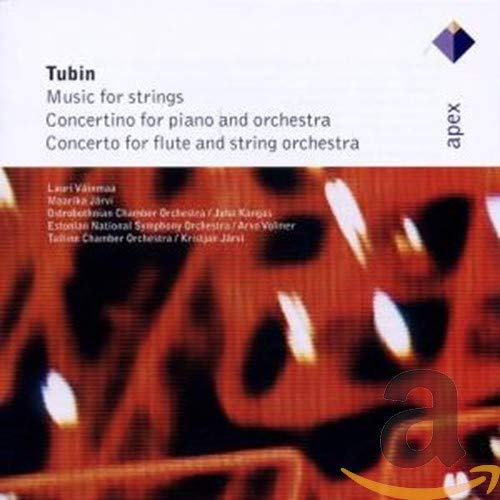 Various Artists - Tubin : Concertino for Piano and Orchestra; Music for Strings; Concerto for Flute