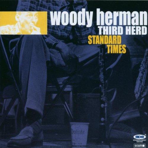Herman, Woody - Standard Times - The Third Herd (1951-1952)