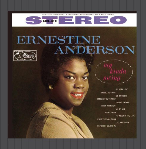 Anderson, Ernestine - My Kinda Swing By Anderson, Ernestine