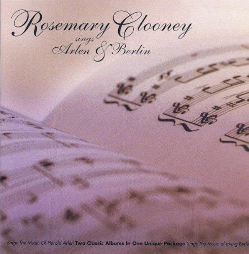 Rosemary Clooney - Sings Arlen and Berlin