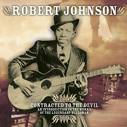 Johnson, Robert - Contracted To The Devil