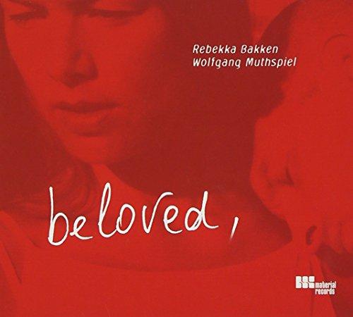 Rebekka Bakken/Wolfgang Muthspiel - Beloved