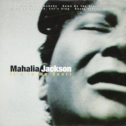 Mahalia Jackson - It's in My Heart