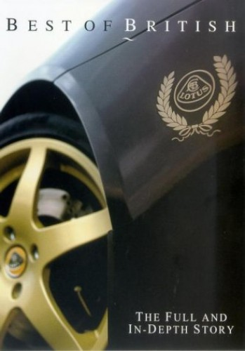 Best of British: Lotus - The Full and In-Depth Story