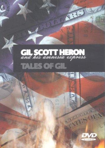 Gil Scott-Heron - Gil Scott Heron And His Amnesia Express: Tales Of Gil