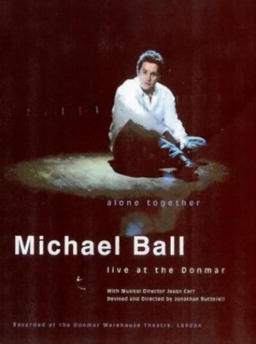 Michael Ball - Alone Together - Live At The Donmar