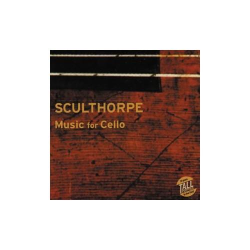 Sculthorpe - Cello Works