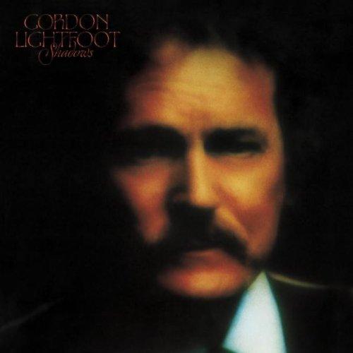 Gordon Lightfoot - Shadows By Gordon Lightfoot