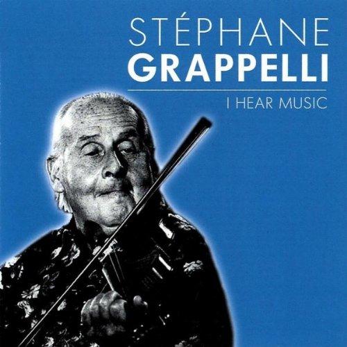 Stephane Grappelli - I Hear Music
