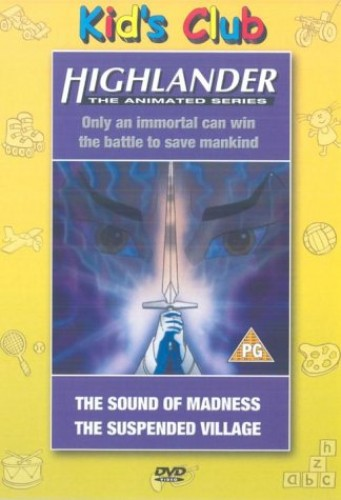 Highlander - The Animated Series: Sound Of Madness/Suspended...