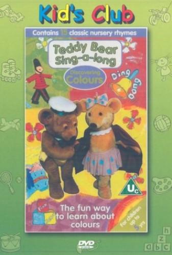 Teddy Bear Sing Along - Teddy Bear Sing-A-Long: Discovering Colours