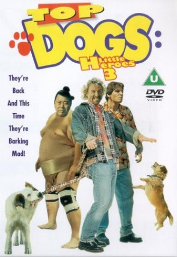Top Dogs: Little Heroes 3
