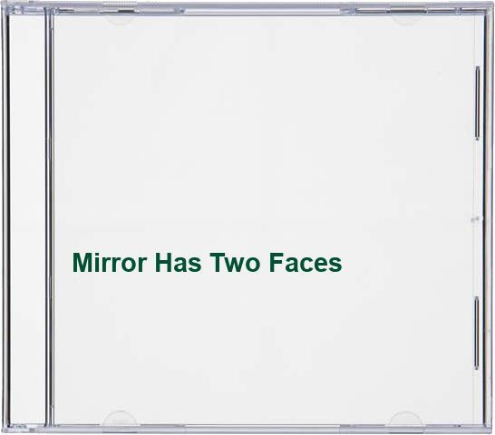 Soundtrack  - Mirror Has Two Faces By Soundtrack [Marvin Hamlisch]