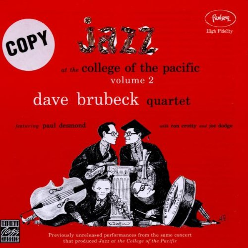 Brubeck, Dave - Jazz At The College Of The Pacific Volume 2