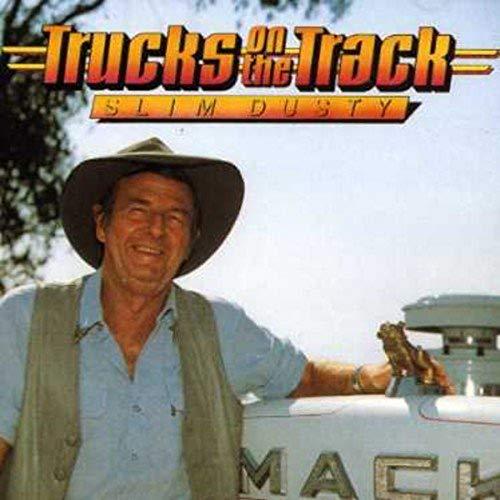 Slim Dusty - Trucks On The Track