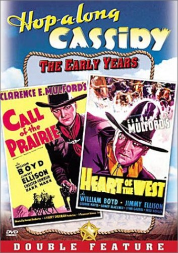 Hopalong Cassidy: Call of Prairie & Heart of