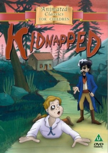 Animated Classics: Kidnapped