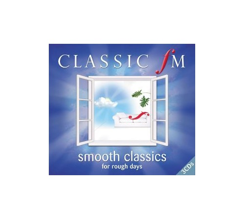 City of Prague Philharmonic Orchestra - Classic FM: Smooth Classics for Rough Days By City of Prague Philharmonic Orchestra