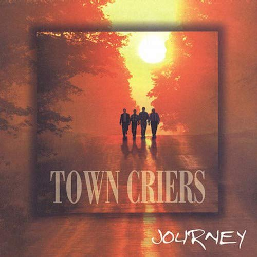 Town Criers - Journey By Town Criers