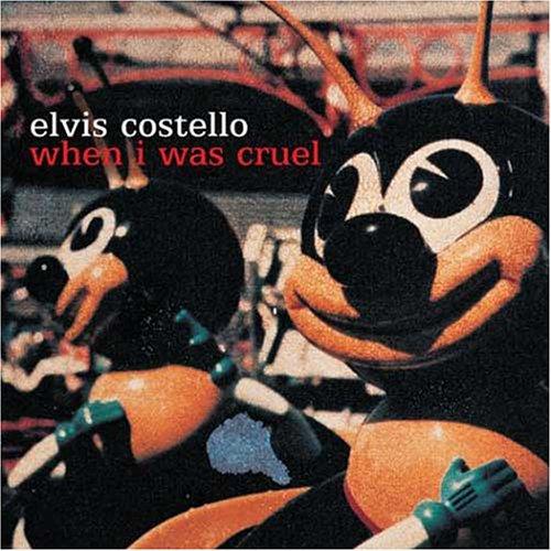 Costello, Elvis - When I Was Cruel