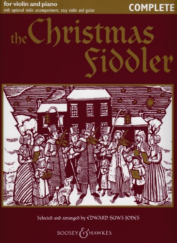 The Christmas Fiddler - Christmas Music from Europe and America - Fiddler Collection - violin (2 violins) and piano, guitar ad lib. By Edward Huws Jones