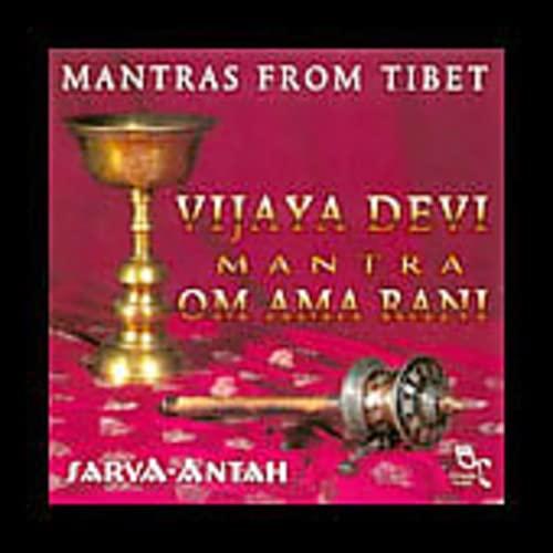 Sarva-Antah - Mantras from Tibet : Vijaya Devi Mantra