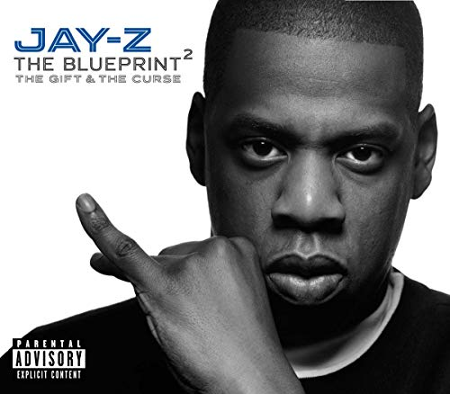 Blueprint Vol. 2 - The Gift and the Curse By Jay-Z