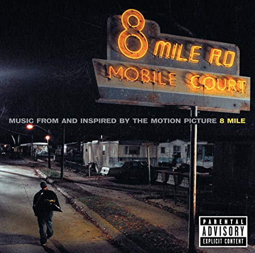 Eminem - 8 Mile (Music from and Inspired by the Motion Picture) By Eminem